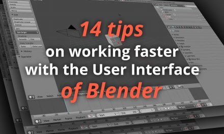 14 Tips on working faster with the User Interface of Blender (Tutorial)