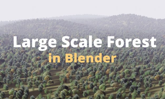 How to Fake a Large Scale Forest in Blender (Tutorial)